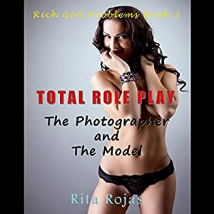 Total Role-Play: The Photographer and the Model Audiobook