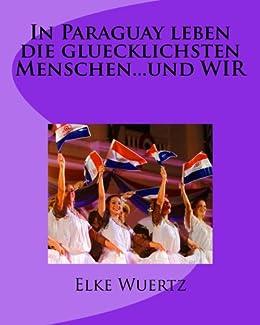 >>FULL>> In Paraguay Leben Die Glücklichsten Menschen..... Und WIR (German Edition). Cramer forma senalese Premier traders