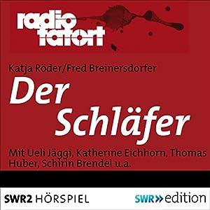 Der Schläfer (Radio Tatort) Hörspiel