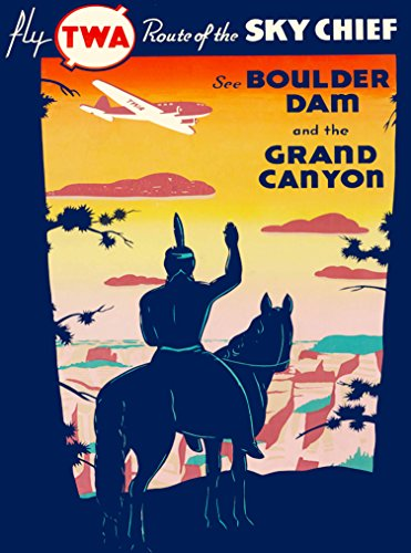 A SLICE IN TIME Fly TWA Route of the Sky Chief See Boulder Dam Nevada & the Grand Canyon Arizona Vintage Airline Travel Advertisement Art Poster Print. Measures 10 x 13.5 inches
