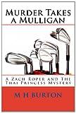 Murder Takes a Mulligan, M. Burton, 1483941779