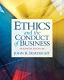 img - for Ethics and the Conduct of Business Plus MyThinkingLab with eText -- Access Card Package (7th Edition) (MyThinkingLab Series) book / textbook / text book