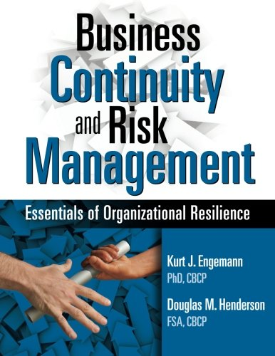 Business Continuity and Risk Management: Essentials of Organizational Resilience ()