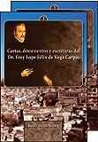 Cartas, documentos y escrituras del Dr. Frey Lope Félix de Vega Carpio(1562-1635), Sliwa, Krzysztof, 1588711161