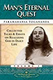 Man's Eternal Quest: Collected Talks and Essays