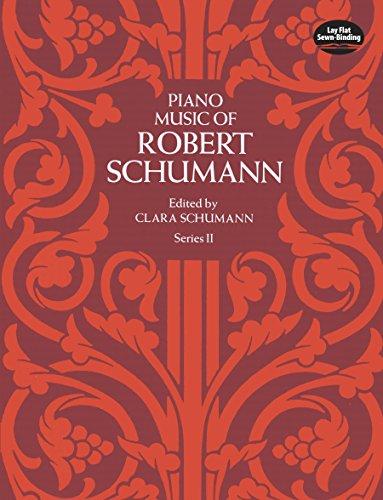 Bush Milano Harvest - Piano Music of Robert Schumann, Series II (Dover Music for Piano)
