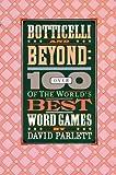 Botticelli and Beyond, David Parlett, 039470813X