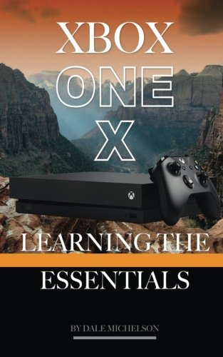 Price comparison product image Xbox One X: Learning the Essentials