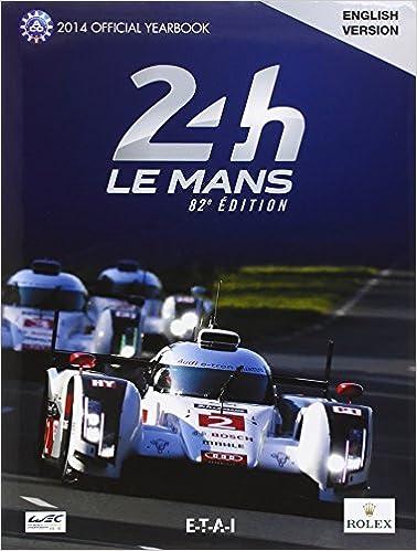 24 le Mans Hours 2014, le Livre Officiel epub, pdf