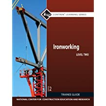 Ironworking Level 2 Trainee Guide (2nd Edition)