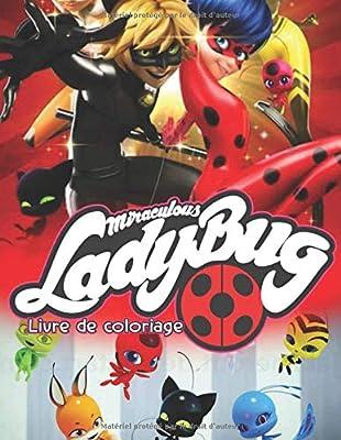 Miraculous Ladybug Livre De Coloriage Edition Kwamis Coloriages De 21 Jours Livre De Coloriage