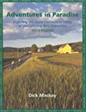 Adventures in Paradise, Dick Mackay, 097277680X