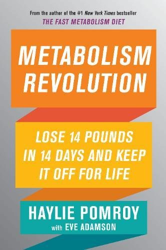 Metabolism Revolution: Lose 14 Pounds in 14 Days and Keep It Off for Life cover