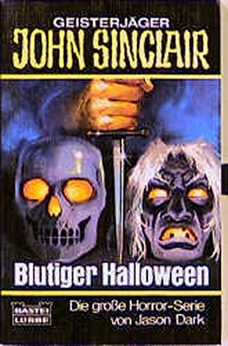 Geisterjäger John Sinclair, Blutiger Halloween : Horror-Roman]()