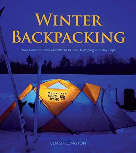 Winter Backpacking: Your Guide t...