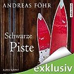 Schwarze Piste (Kommissar Wallner 4) | Andreas Föhr