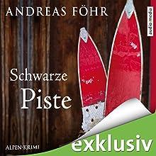 Schwarze Piste (Kommissar Wallner 4) Hörbuch von Andreas Föhr Gesprochen von: Michael Schwarzmaier