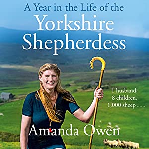 A Year in the Life of the Yorkshire Shepherdess Audiobook