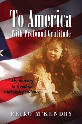 Read Online To America - With Profound Gratitude: My journey to freedom and independence pdf epub