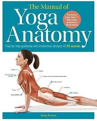 The Students Anatomy of Yoga Manual: 9780857625182: Amazon ...