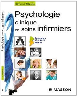 Psychologie clinique en soins infirmiers (French Edition)