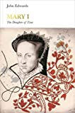 img - for Mary I: The Daughter of Time (Penguin Monarchs) book / textbook / text book