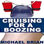 Cruising for a Boozing | Michael Brian