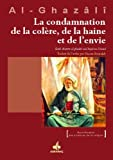 La condamnation de la colère, de la haine et de l'envie (Revivification des sciences de la religion)