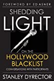 img - for Shedding Light on the Hollywood Blacklist: Conversations with Participants book / textbook / text book