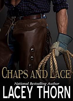 Chaps and Lace by [Thorn, Lacey]