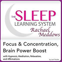 Focus and Concentration, Brain Power Boost: Hypnosis, Meditation, and Subliminal
