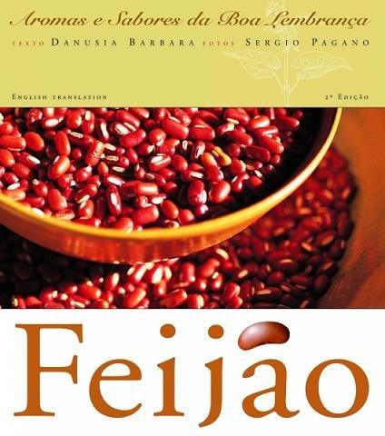 Feijao - Aromas e Sabores da Boa Lembranca