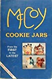 img - for McCoy Cookie Jars: From The First To The Latest book / textbook / text book