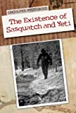 Existence of Sasquatch and Yeti