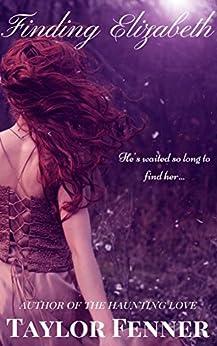 Finding Elizabeth by [Fenner, Taylor]