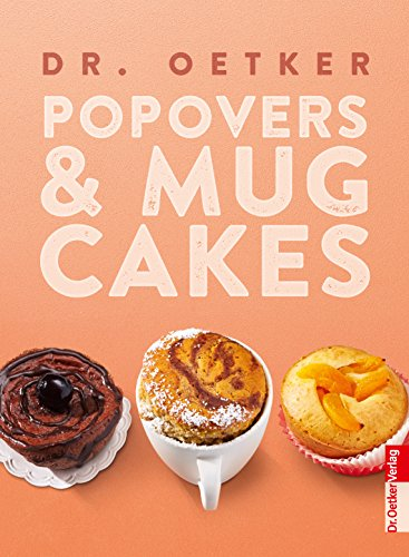 Pop Overs & Mug Cakes (German Edition)