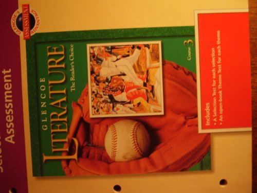 Glencoe Literature: Course 3: Selection and Theme Assessment