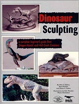 Book Dinosaur Sculpting by Allen A. Debus (1996-03-03)