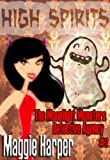 img - for High Spirits (The Moonlight Monsters Detective Agency) book / textbook / text book