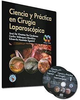 Ciencia y Práctica en Cirugía Laparoscópica (Spanish Edition)