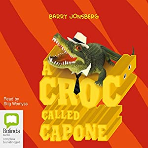 A Croc Called Capone Audiobook