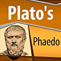Plato's Phaedo Audiobook by  Plato Narrated by Ray Childs