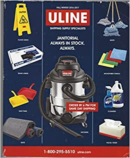 4d28e17aa6314 Uline Catalog Fall-Winter 2016-2017 Shipping and Supply Specialist  Uline  Staff