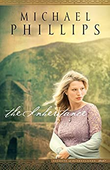The Inheritance (Secrets of the Shetlands Book #1) by [Phillips, Michael]