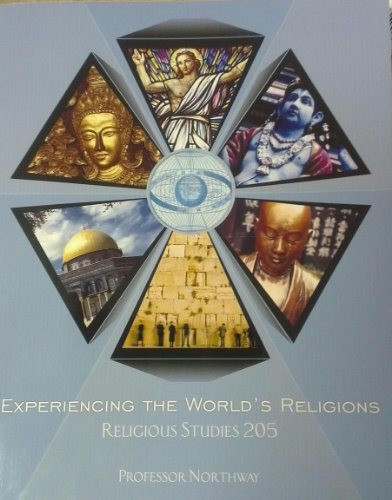 Experiencing the World's Religions (Religious Studies 205) (Religious Studies 205)