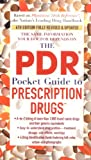 The PDR Pocket Guide to Prescription Drugs, PDR Staff, 0743476697