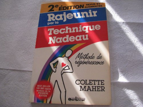 rajeunir-par-la-technique-nadeau-mthode-de-rgnrescence-french-edition