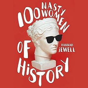 100 Nasty Women of History Audiobook