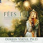 Fées 101: Introduction à la communication au travail et à la guérison avec les fées et autres élémentaux   Doreen Virtue