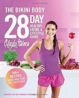 Book Cover: The Bikini Body 28-Day Healthy Eating & Lifestyle Guide: 200 Recipes and Weekly Menus to Kick Start Your Journey
